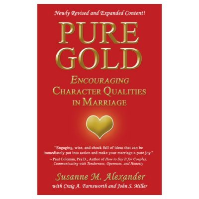 Marriage Enrichment - Pure Gold Encouraging Character Qualities in Marriage Book