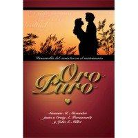 matrimonio feliz book: Oro Puro: Desarrollo del Carácter en el Matrimonio
