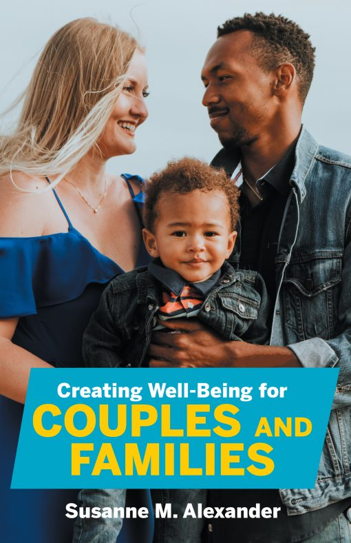 Creating Well-Being for Couples and Families Book Cover